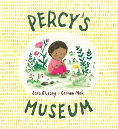Percy's museum - Sara O'Leary