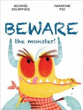 Beware the monster - Michaël Escoffier