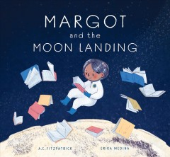Margot and the moon landing - A. C Fitzpatrick