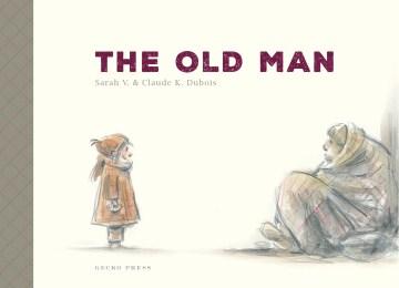 The old man - Sarah V.