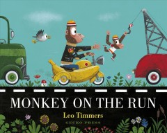 Monkey on the run - Leo Timmers