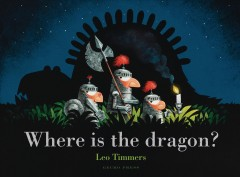 Where is the dragon? - Leo Timmers