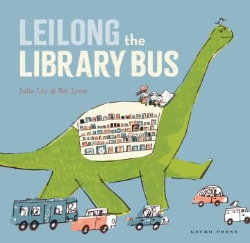 Leilong the library bus - Siyuan Liu