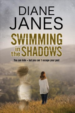 Swimming in the shadows - Diane Janes