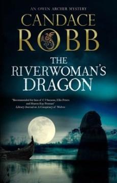 Riverwoman's Dragon - Candace Robb