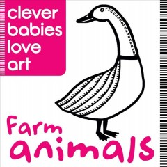 Clever babies love art : Farm animals.