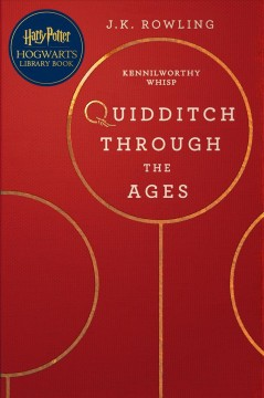 Quidditch through the ages - J.K Rowling