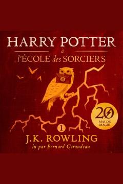 Harry Potter à l'école des sorciers - J. K Rowling