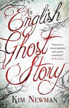 English Ghost Story - Kim Newman
