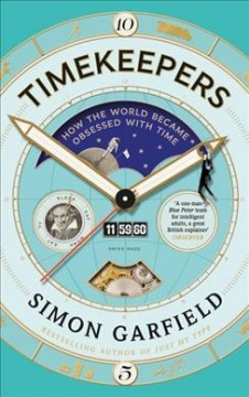 Timekeepers - Simon Garfield