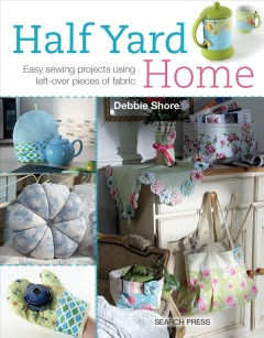 Half Yard Home - Debbie Shore