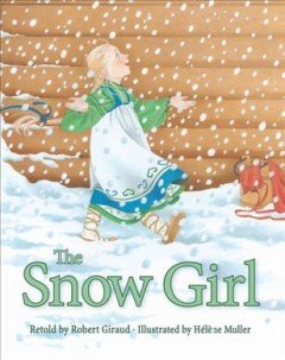 The snow girl - Robert Giraud