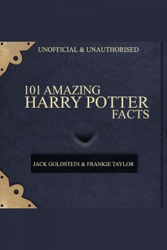 101 amazing Harry Potter facts : unofficial & unauthorised - Jack (Writer on quiz book) Goldstein