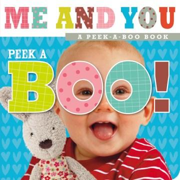 Peek-a-boo! Me and you! - Sarah Creese