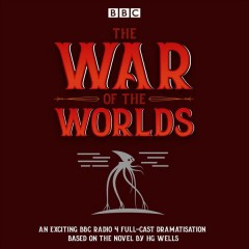 The war of the worlds - H. G. (Herbert George) Wells