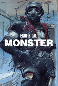 Monster - Enki Bilal