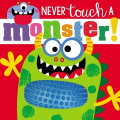 Never touch a monster! - Rosie Greening