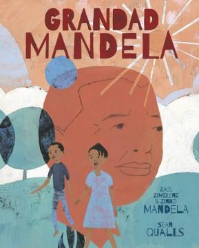 Grandad Mandela - Zindzi Mandela