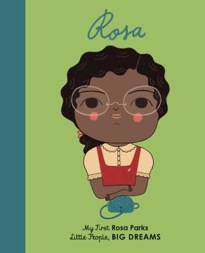 Rosa : my first Rosa Parks - Lisbeth Kaiser