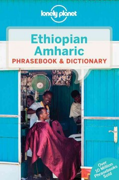 Lonely Planet Ethiopian Amharic Phrasebook & Dictionary -  Lonely Planet Publications (COR)