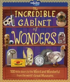 The incredible cabinet of wonders  / written by Joe Fullman - Joe Fullman