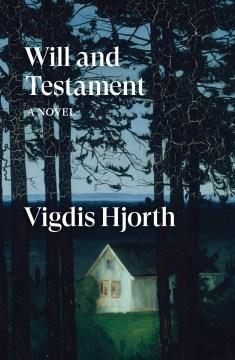 Will and Testament - Vigdis; Barslund Hjorth