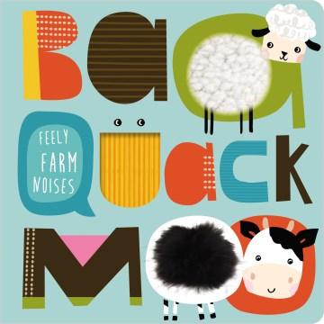 Baa quack moo - Stephanie Thannhauser