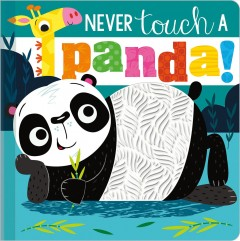 Never touch a panda! - Rosie Greening