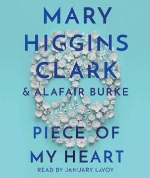 Piece of my heart - Mary Higgins Clark