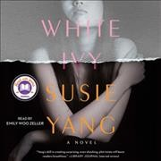 White Ivy : a novel - Susie Yang
