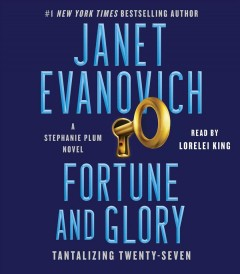 Fortune and glory : tantalizing twenty-seven - Janet Evanovich