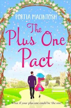 The plus one pact - Portia MacIntosh