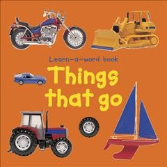 Things that go.