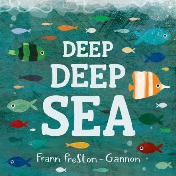 Deep deep sea - Frann Preston-gannon