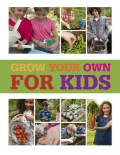 Grow your own for kids - Chris Collins