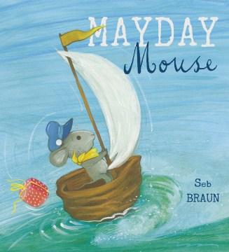 Mayday mouse - Sebastien Braun