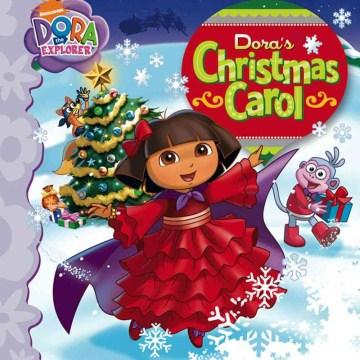 Dora's Christmas carol.