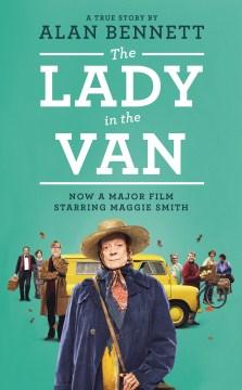 The lady in the van - Alan Bennett