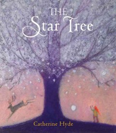 The Star Tree - Catherine Hyde