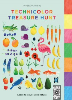 Technicolor treasure hunt : learn to count with nature.