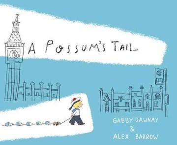 A possum's tail - Gabby Dawnay