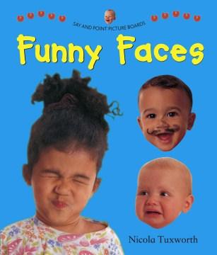 Funny faces - Nicola Tuxworth