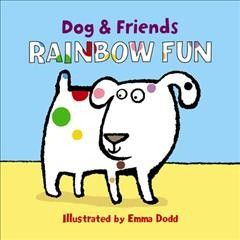 Rainbow fun - Emma Dodd