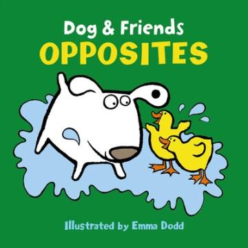Opposites - Emma Dodd