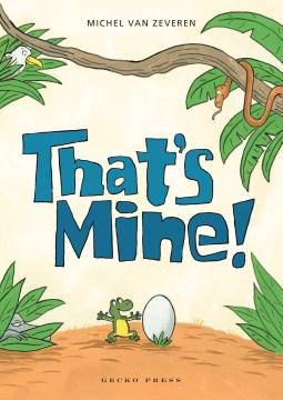 That's mine! - Michel van Zeveren