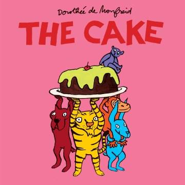 The cake - Dorothée De Monfreid