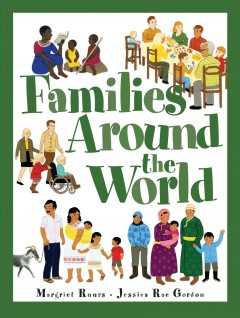 Families Around the World - Margriet; Gordon Ruurs