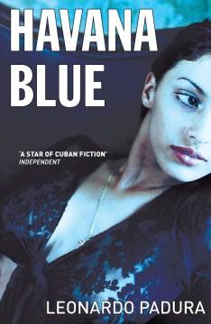 Havana blue - Leonardo Padura