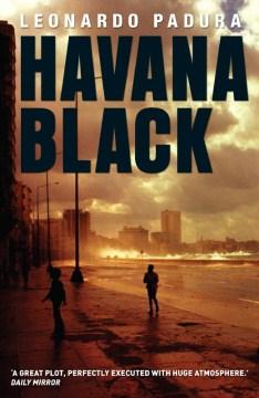 Havana black - Leonardo Padura