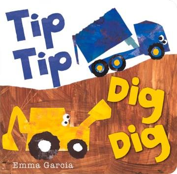 Tip tip dig dig - Emma Garcia